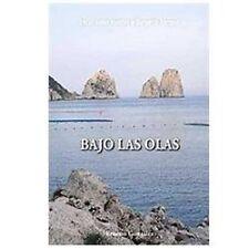 Bajo las Olas by Ernesto Gonz�lez (2007, Paperback)
