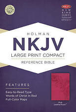 Large Print Compact Reference Bible-NKJV by Broadman & Holman Publishers (Leather / fine binding, 2013)