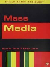 Jones, Marsha, Mass Media (Skills-based Sociology), Very Good Book