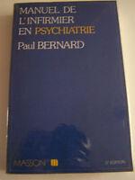 MANUEL DE L' INFIRMIER EN PSYCHIATRIE 1977 TRES BON ETAT .