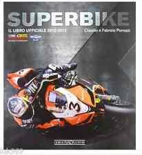 Superbike 2012-2013. Il libro ufficiale - Porrozzi Claudio, Porrozzi Fabrizio