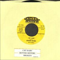 Bonnie Sisters - Cry Baby/Broken Vinyl 45 rpm record Free Ship