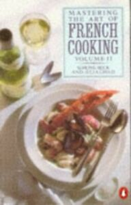 Mastering the Art of French Cooking, Vol.2 (Cookery Li... by Bertholle Paperback