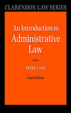 Introduction to Administrative Law (Clarendon Law Series) by Cane, Peter