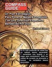 Compass Guide Espanol : Un Plan Estratégico para Ponerse Metas a...