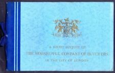 Pamphlet: A SHORT HISTORY OF THE WORSHIPFUL COMPANY OF BUTCHERS in LONDON