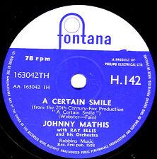 "1958 UK#4 JOHNNY MATHIS 78 "" A CERTAIN SMILE / LET IT RAIN "" UK FONTANA H 142 E+"