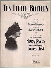 Ten Little Bottles 1920 Nora Bayes Sheet Music