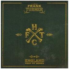 FRANK TURNER - ENGLAND KEEP MY BONES  CD NEUF
