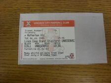 26/07/2005 Ticket: Lincoln City v Rotherham United [Friendly] . Any faults with