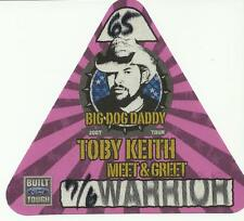 Toby Keith 2007 backstage pass  country music Ford  Big Dog Daddy pink