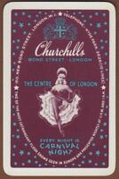 Playing Cards Single Card Old CHURCHILLS CLUB Advertising Can-Can Dancing Girl