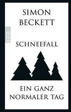 Schneefall & Ein ganz normaler Tag von Simon Beckett (2016, Taschenbuch)