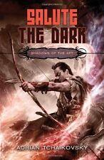 Salute the Dark (Shadows of the Apt, Book 4) by Adrian Tchaikovsky