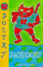 Robocat, Henri, Adrian, New Book