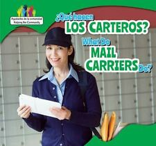 Que Hacen Los Carteros? / What Do Mail Carriers Do?  (ExLib) by Nick Christopher