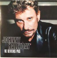 Best Prix ! JOHNNY HALLYDAY : NE REVIENS PAS / J'AI RÊVÉ DE NOUS - [ CD SINGLE ]
