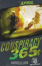 April (Conspiracy 365) By Gabrielle Lord