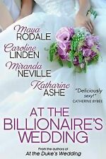 NEW At the Billionaire's Wedding by Maya Rodale