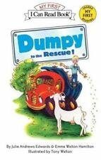Dumpy to the Rescue! (My First I Can Read) Edwards, Julie Andrews, Hamilton, Em