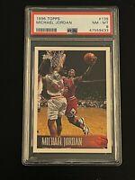 1996-97 Topps Michael Jordan PSA 8 Near Mint-Mint #139 Chicago Bulls Legend