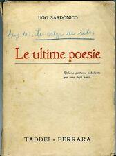 Le ultime poesie. Ugo Sar•nico. 1923. 150 pp. Segni di fioritura. Copertina
