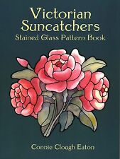 Victorian Suncatchers Stained Glass Pattern Book, 113 Designs, Dover