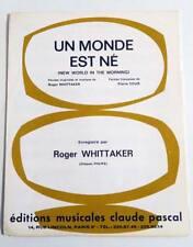 Partition sheet music ROGER WHITTAKER : Un Monde Est Né * 60's
