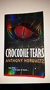 Crocodile Tears by Anthony Horowitz (Paperback / softback)