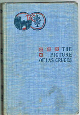 1896  THE PICTURE OF LAS CRUCES By Christian Reid  Appleton Classics No.193