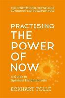 Practising the Power of Now by Eckhart Tolle, Paperback Book, New, FREE & Fast D