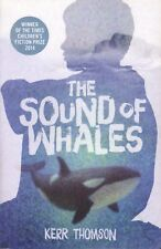 The Sound of Whales By Kerr Thomson (Paperback, 2015)