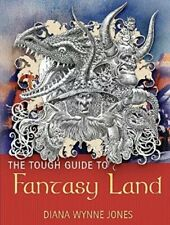The Tough Guide to Fantasyland by Diana Wynne Jones (1996) Hardback 2004 Orion