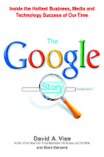 The Google Story by David A Vise: Used