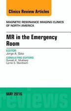 MR in the Emergency Room, an Issue of Magnetic Resonance Imaging Clinics of...