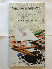 CATALOGUE MILLON ASSOCIES 2008 DESSINS DE PRESSE ILLUSTRE