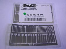 1 Pace 1200-0071-P1 Non-ThermoBond Track Pad Edge Connector Frame