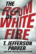 The Room of White Fire by T. Jefferson Parker (2017, Hardcover)