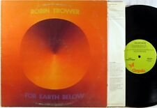 CHRYSALIS Robin Trower FOR EARTH BELOW 1975 Green Label First Pressing CHR-1073