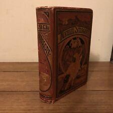 Michael Strogoff, Jules Verne (1877), True First Edition (American)