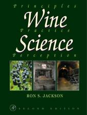 Wine Science, Second Edition: Principles, Practice, Perception (Food Science a..