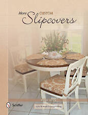 USED (GD) More Custom Slipcovers: Easy to Make & Snug Fitting by Marge Jones