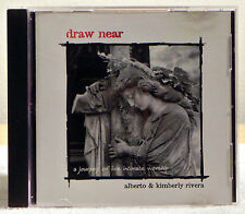 Draw Near: A Journey of Live and Intimate Worship by Alberto & Kimberly (CD)
