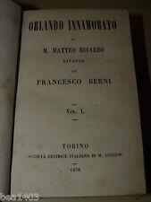 Boiardo Orlando innamorato  Rifatto da Francesco Berni  Torino 1858