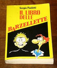 IL LIBRO DELLE BARZELLETTE Umorismo Vignette Paoletti CDE 1993