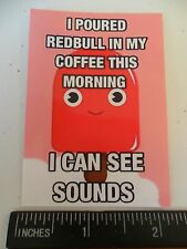 "3"" Funny Red Bull in Coffee STONED Sticker / Decal. Marijuana, Glass Bong, Pipe."