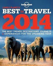 Lonely Planet's Best in Travel 2014 (Lonely Planet Best in Travel)-ExLibrary