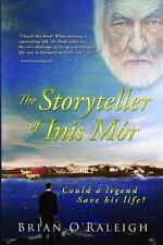 The Storyteller of Inis Mor : Could a Legend Save His Life? by Brian...