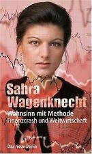 Wahnsinn mit Methode: Finanzcrash und Weltwirtschaft von... | Buch | Zustand gut