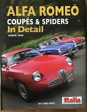 Alfa Romeo Coupes & Spiders in Detail since 1945 By Chris Rees *Signed By Author